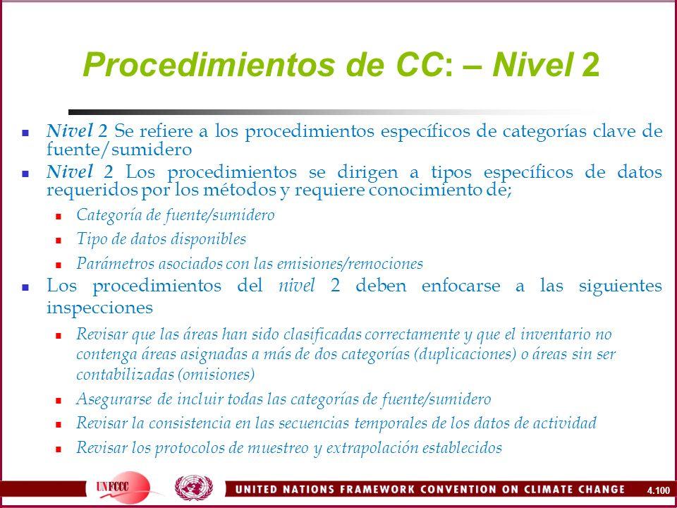 4.100 Procedimientos de CC: – Nivel 2 Nivel 2 Se refiere a los procedimientos específicos de categorías clave de fuente/sumidero Nivel 2 Los procedimi