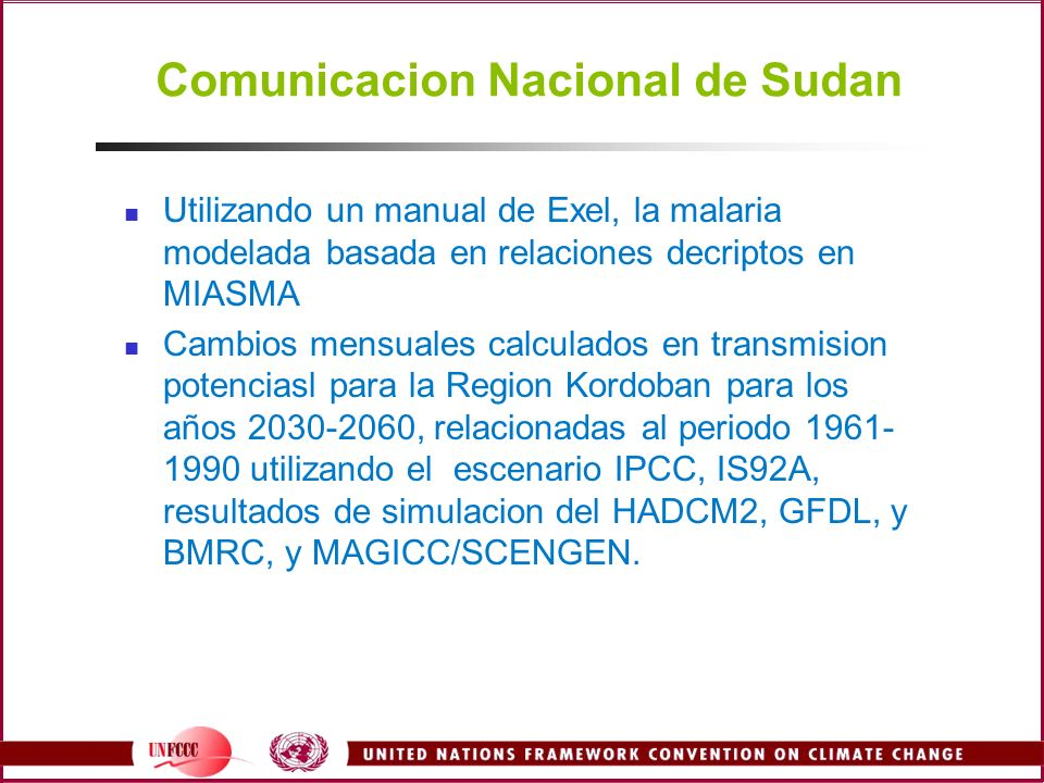 Comunicacion Nacional de Sudan Utilizando un manual de Exel, la malaria modelada basada en relaciones decriptos en MIASMA Cambios mensuales calculados