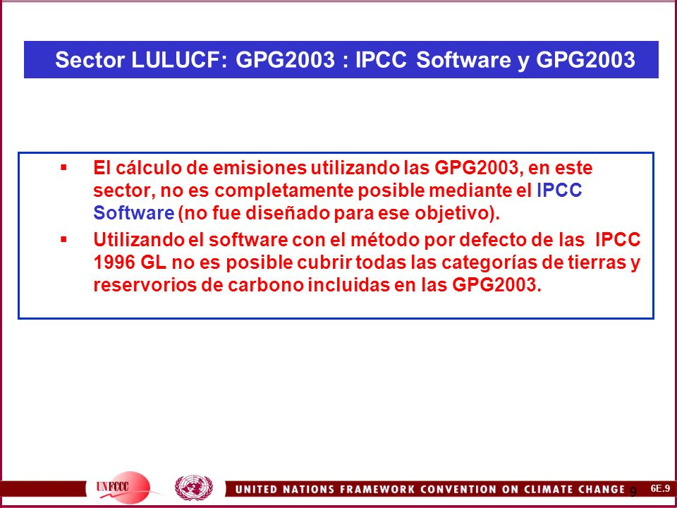 6E.30 30 CMNUCC – NAI Software.Sector LULUCF: IPCC GPG 2003.