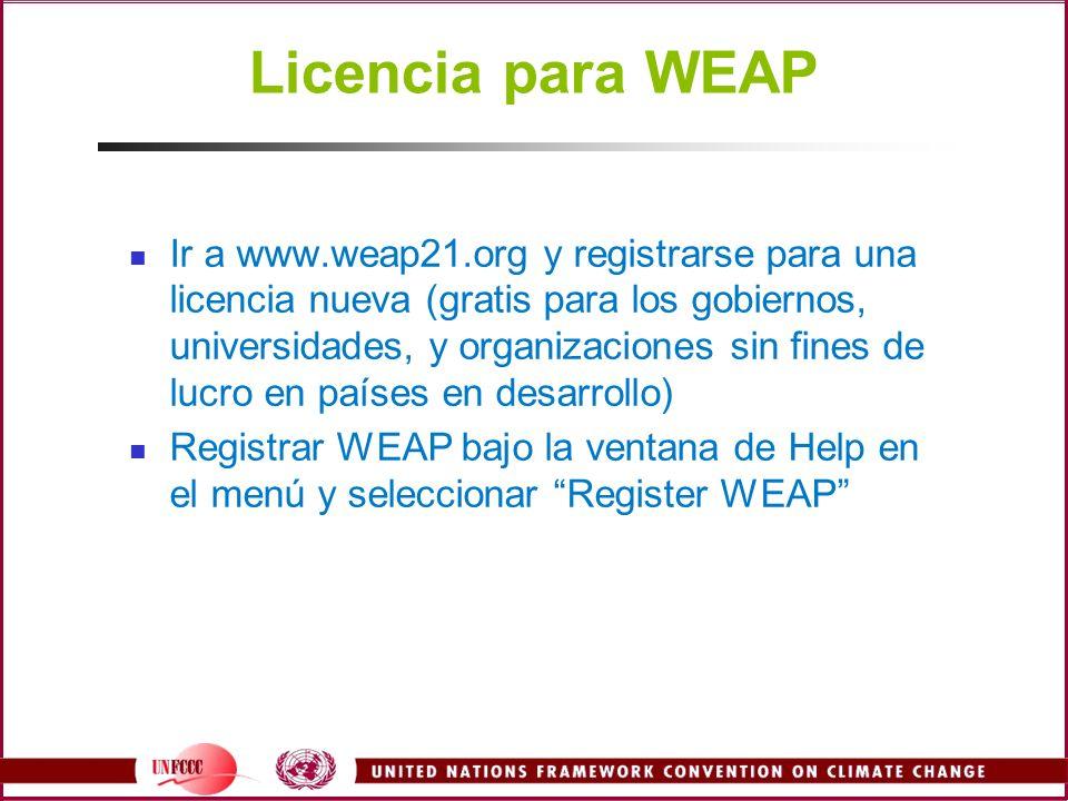 Licencia para WEAP Ir a www.weap21.org y registrarse para una licencia nueva (gratis para los gobiernos, universidades, y organizaciones sin fines de
