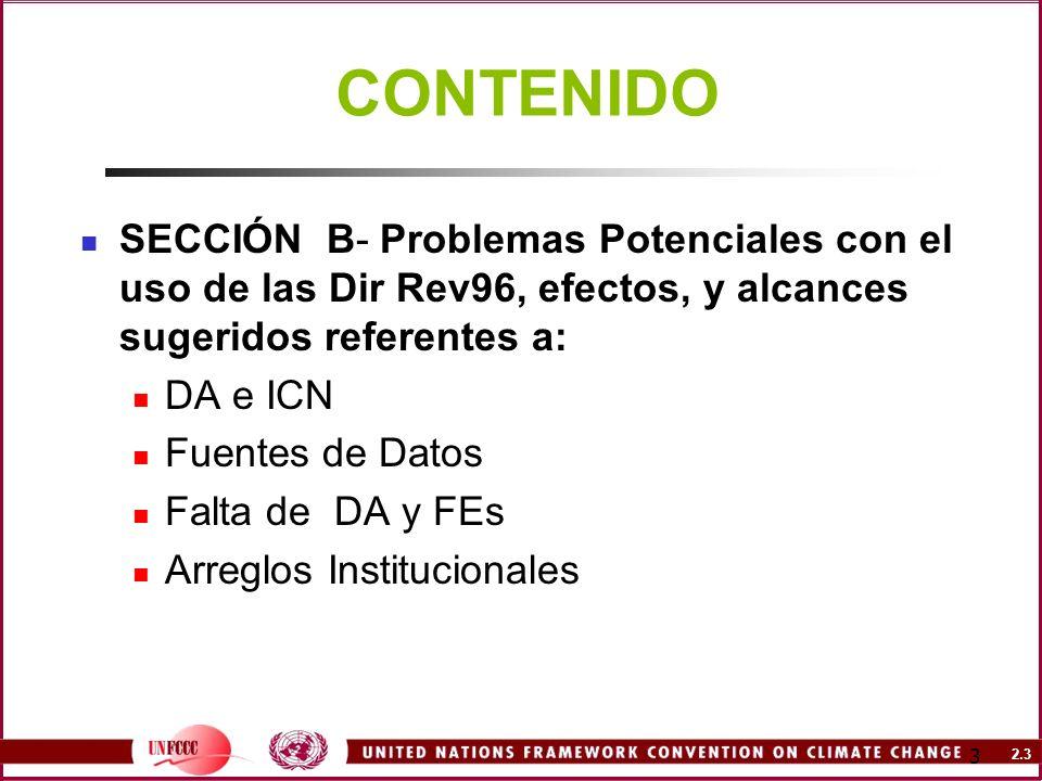 2.3 3 CONTENIDO SECCIÓN B- Problemas Potenciales con el uso de las Dir Rev96, efectos, y alcances sugeridos referentes a: DA e ICN Fuentes de Datos Fa