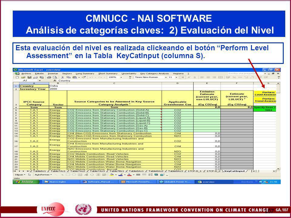 6A.107 107 CMNUCC - NAI SOFTWARE Análisis de categorías claves: 2) Evaluación del Nivel Esta evaluación del nivel es realizada clickeando el botón Per