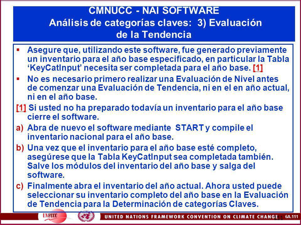 6A.111 111 CMNUCC - NAI SOFTWARE Análisis de categorías claves: 3) Evaluación de la Tendencia Asegure que, utilizando este software, fue generado prev