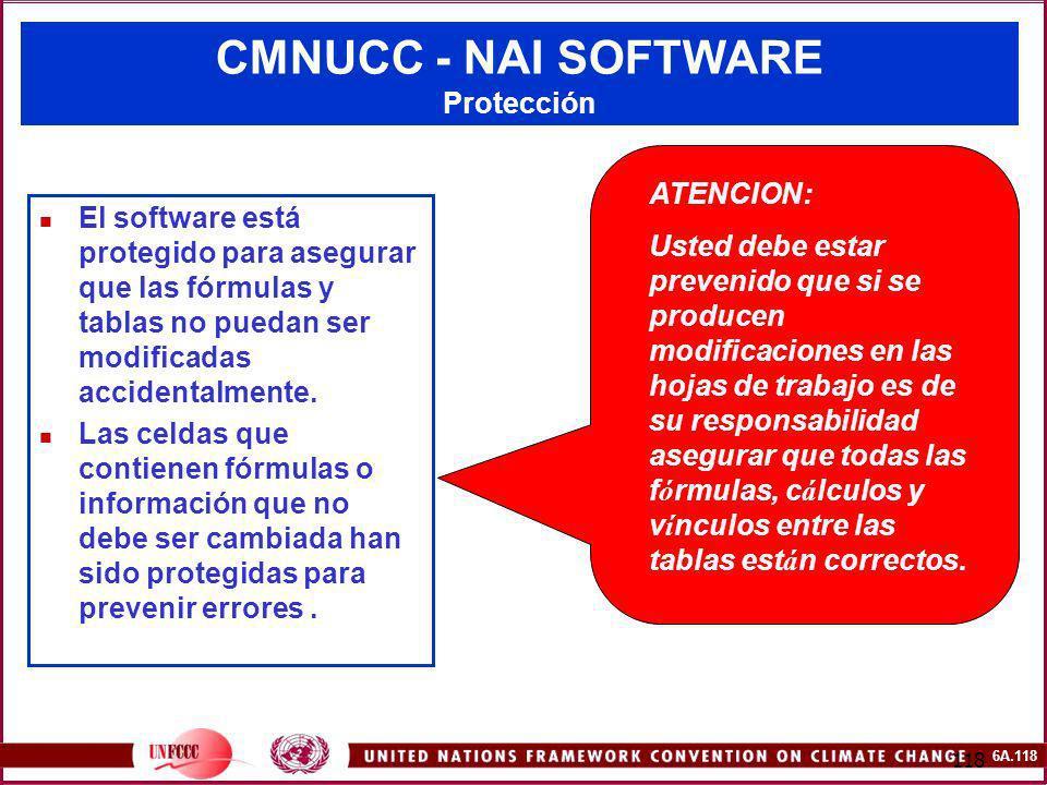 6A.118 118 CMNUCC - NAI SOFTWARE Protección El software está protegido para asegurar que las fórmulas y tablas no puedan ser modificadas accidentalmen