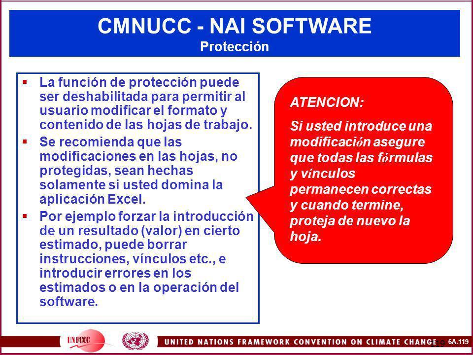 6A.119 119 CMNUCC - NAI SOFTWARE Protección La función de protección puede ser deshabilitada para permitir al usuario modificar el formato y contenido