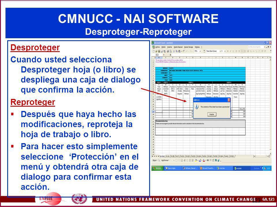 6A.123 123 CMNUCC - NAI SOFTWARE Desproteger-Reproteger Desproteger Cuando usted selecciona Desproteger hoja (o libro) se despliega una caja de dialog