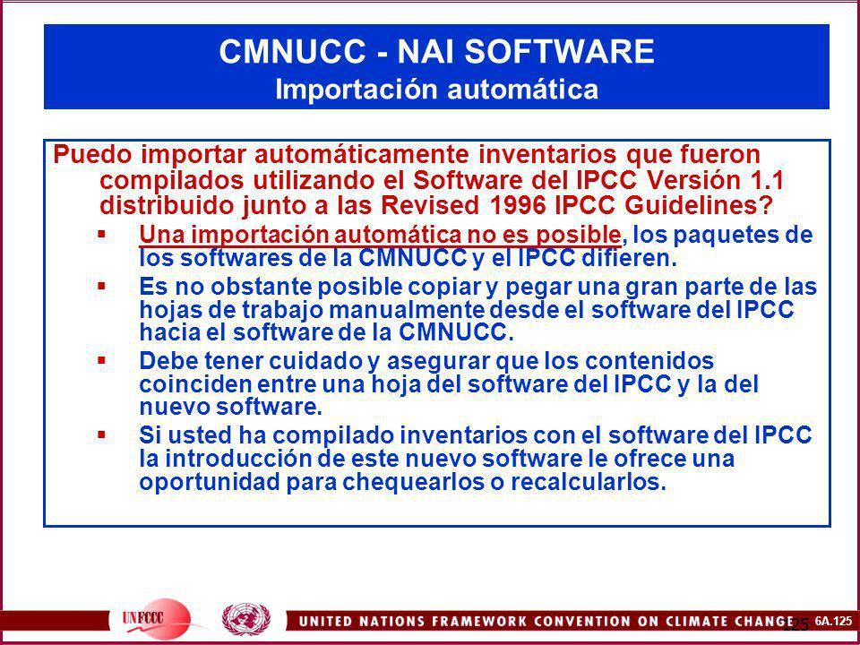 6A.125 125 CMNUCC - NAI SOFTWARE Importación automática Puedo importar automáticamente inventarios que fueron compilados utilizando el Software del IP