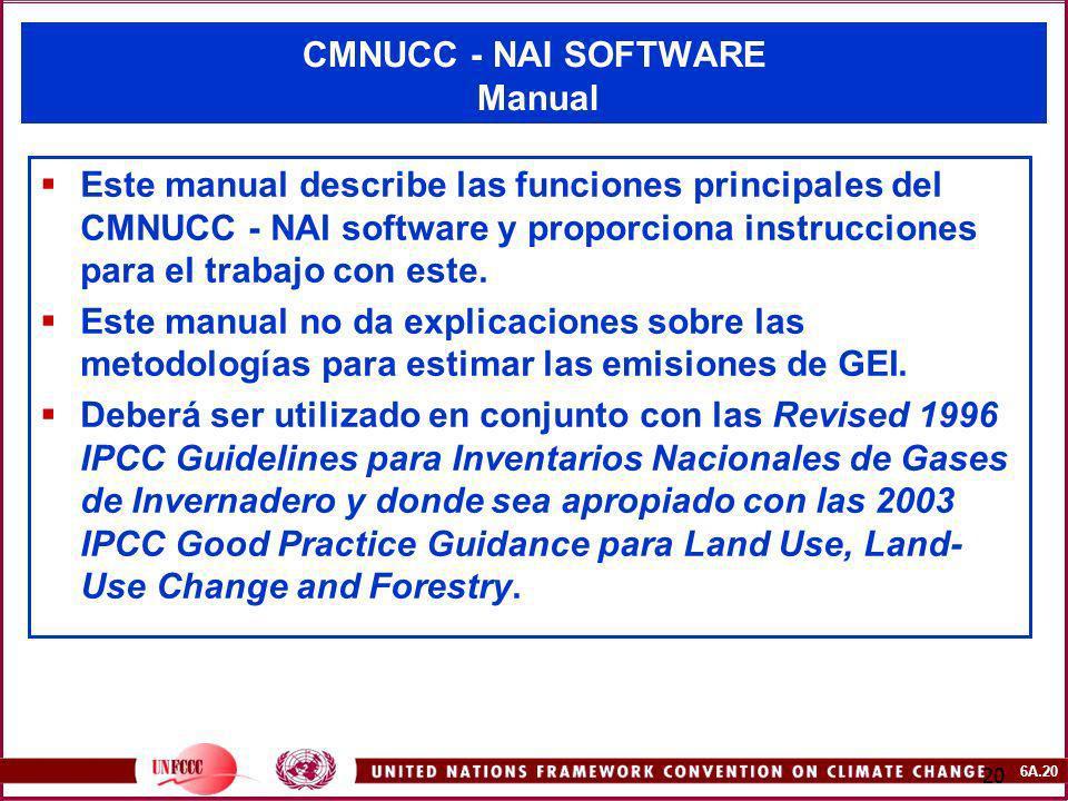 6A.20 20 CMNUCC - NAI SOFTWARE Manual Este manual describe las funciones principales del CMNUCC - NAI software y proporciona instrucciones para el tra