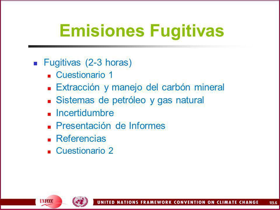 1B.7 Emisiones Fugitivas en Latinoamérica y El Caribe ¿Cuál es su país.