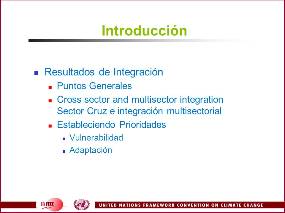Introducción Resultados de Integración Puntos Generales Cross sector and multisector integration Sector Cruz e integración multisectorial Estableciend