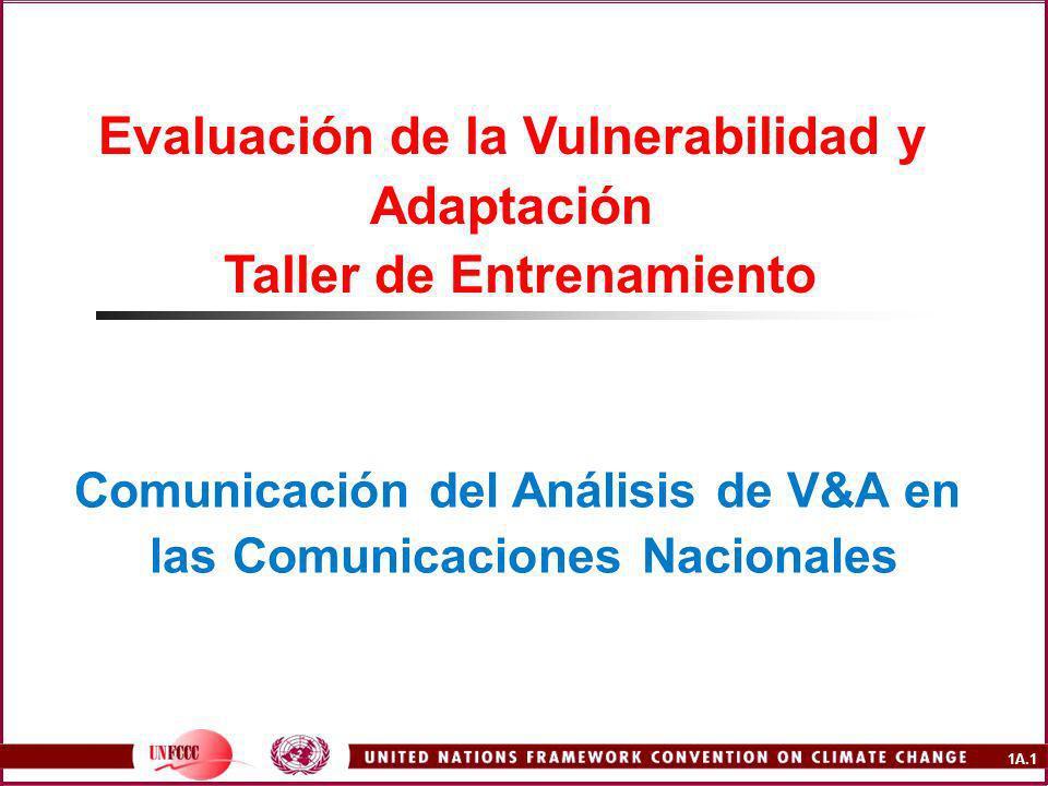 1A.1 Evaluación de la Vulnerabilidad y Adaptación Taller de Entrenamiento Comunicación del Análisis de V&A en las Comunicaciones Nacionales