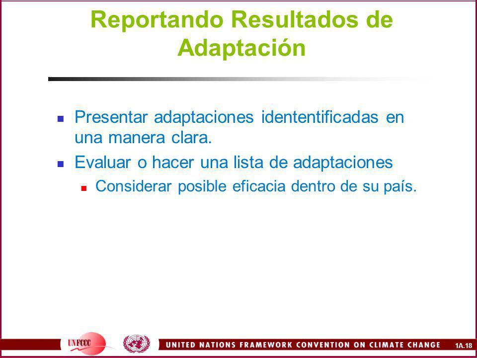 1A.18 Reportando Resultados de Adaptación Presentar adaptaciones idententificadas en una manera clara.