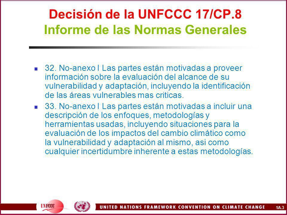 1A.3 Decisión de la UNFCCC 17/CP.8 Informe de las Normas Generales 32.