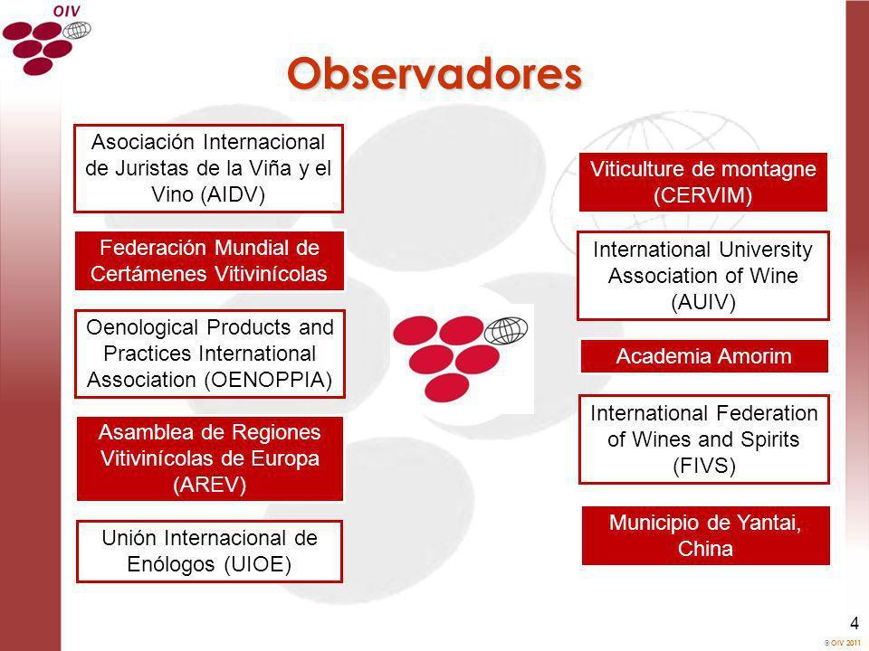 OIV 2011 4 Observadores Municipio de Yantai, China International University Association of Wine (AUIV) Academia Amorim International Federation of Win