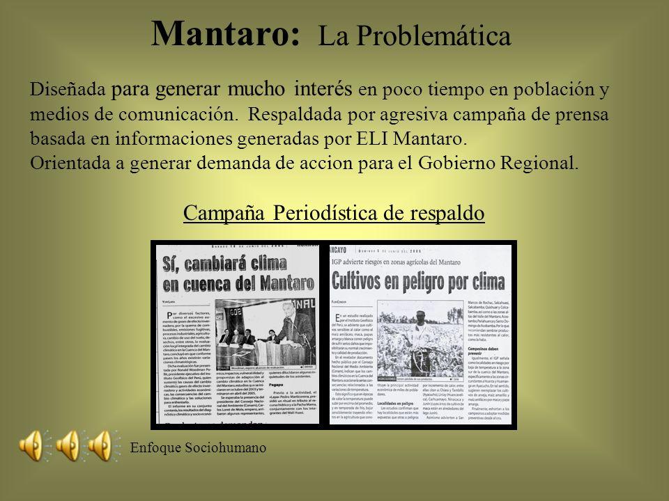 Mantaro: La Problemática Diseñada para generar mucho interés en poco tiempo en población y medios de comunicación. Respaldada por agresiva campaña de