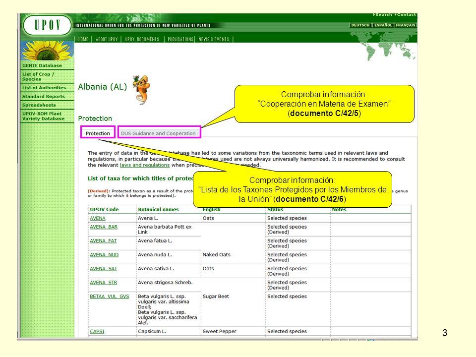 3 Comprobar información: Cooperación en Materia de Examen (documento C/42/5) Comprobar información: Lista de los Taxones Protegidos por los Miembros de la Unión (documento C/42/6)