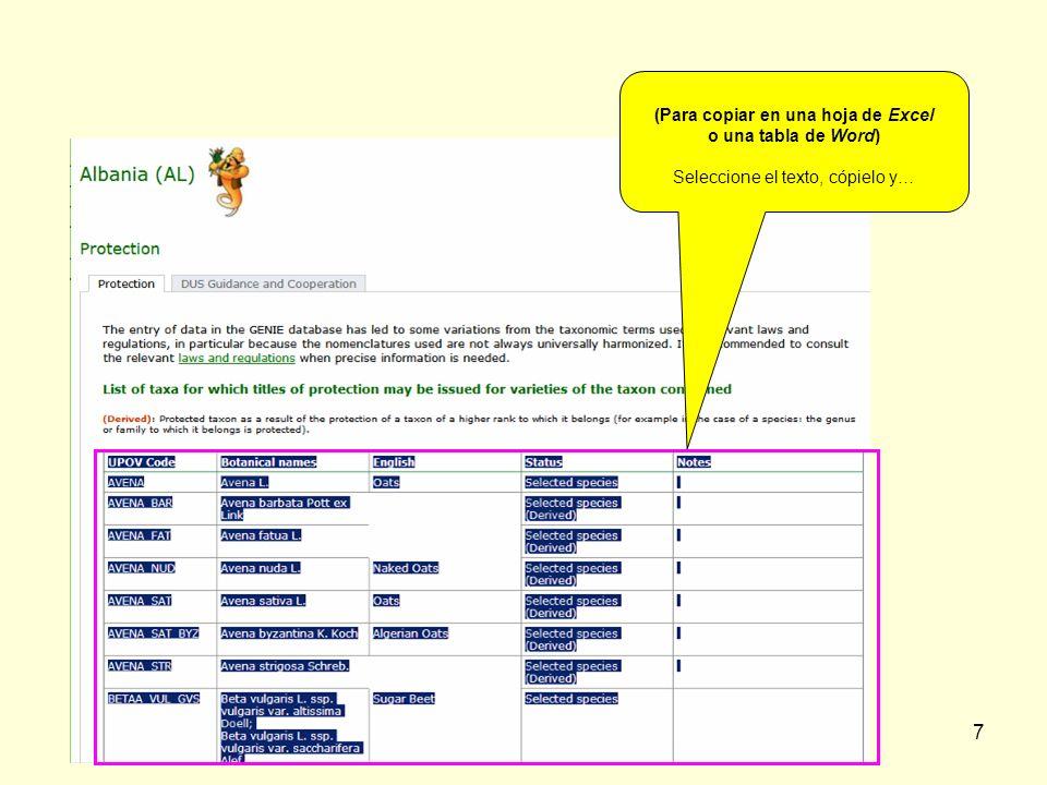 7 (Para copiar en una hoja de Excel o una tabla de Word) Seleccione el texto, cópielo y…