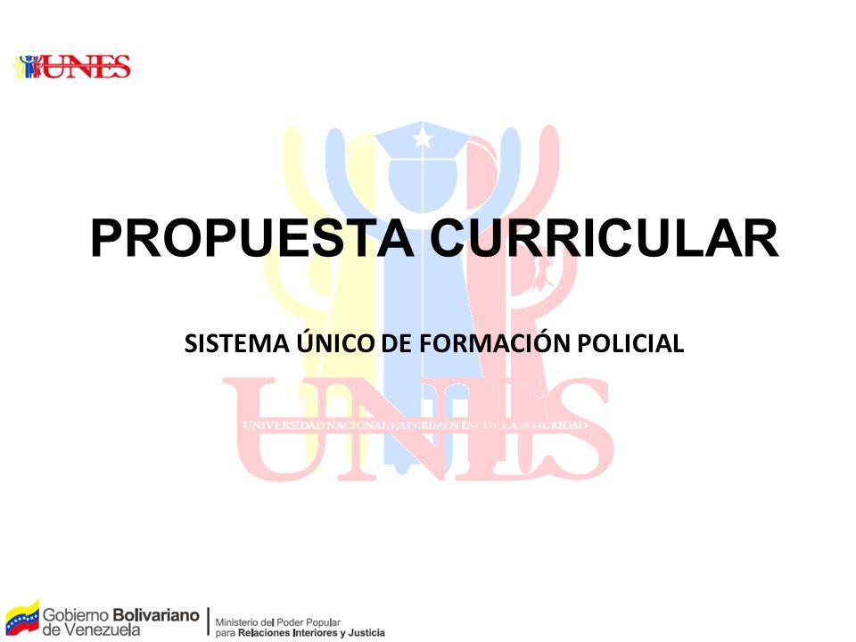 PAPEL PARA LA DISCUSIÓN PROPUESTA CURRICULAR SISTEMA ÚNICO DE FORMACIÓN POLICIAL