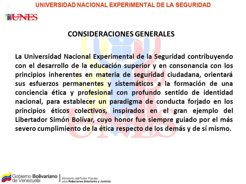 PAPEL PARA LA DISCUSIÓN UNIVERSIDAD NACIONAL EXPERIMENTAL DE LA SEGURIDAD CONSIDERACIONES GENERALES La Universidad Nacional Experimental de la Segurid