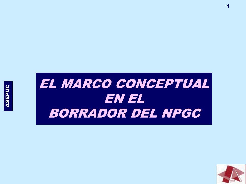 ASEPUC 1 EL MARCO CONCEPTUAL EN EL BORRADOR DEL NPGC