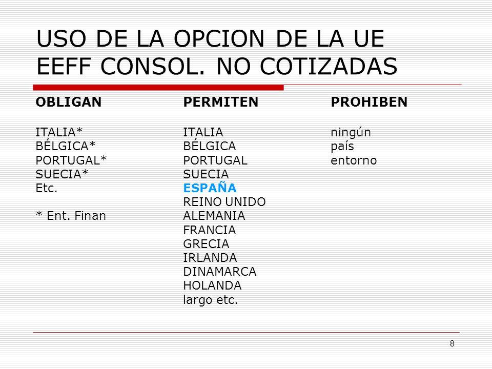 8 USO DE LA OPCION DE LA UE EEFF CONSOL.