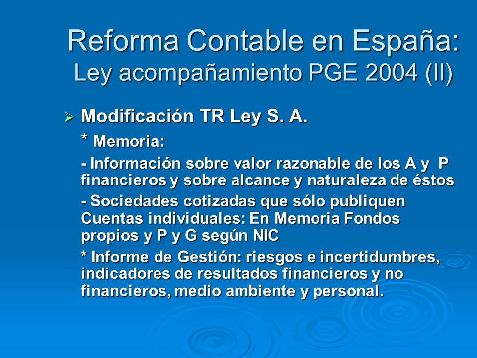 Reforma Contable en España: Ley acompañamiento PGE 2004 (II) Modificación TR Ley S.