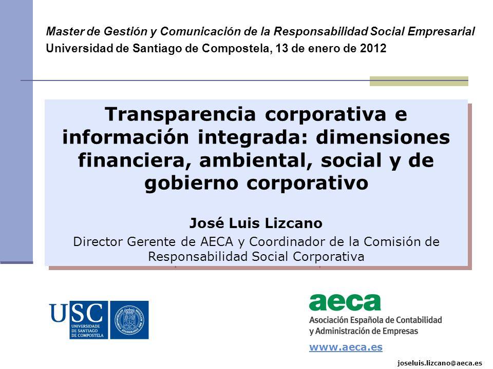 Master de Gestión y Comunicación de la Responsabilidad Social Empresarial Universidad de Santiago de Compostela, 13 de enero de 2012 Transparencia cor