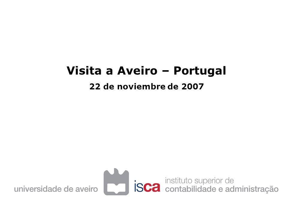 Visita a Aveiro – Portugal 22 de noviembre de 2007