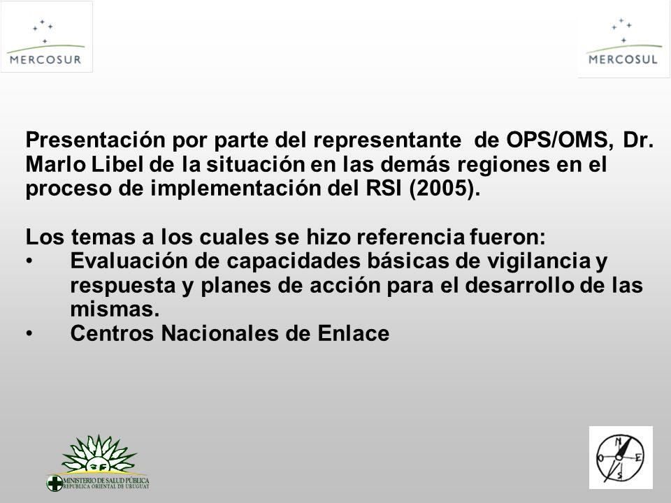 Presentación por parte del representante de OPS/OMS, Dr. Marlo Libel de la situación en las demás regiones en el proceso de implementación del RSI (20
