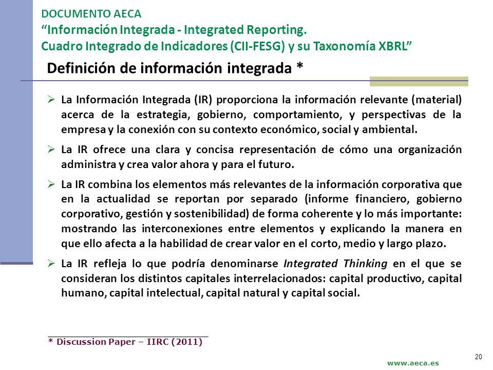 Definición de información integrada * DOCUMENTO AECA Información Integrada - Integrated Reporting. Cuadro Integrado de Indicadores (CII-FESG) y su Tax