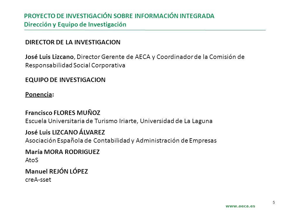 PROYECTO DE INVESTIGACIÓN SOBRE INFORMACIÓN INTEGRADA Dirección y Equipo de Investigación DIRECTOR DE LA INVESTIGACION José Luis Lizcano, Director Ger
