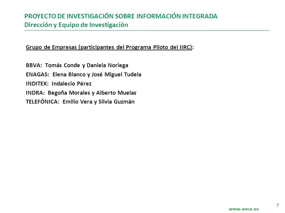 Grupo de Empresas (participantes del Programa Piloto del IIRC): BBVA: Tomás Conde y Daniela Noriega ENAGAS: Elena Blanco y José Miguel Tudela INDITEX: