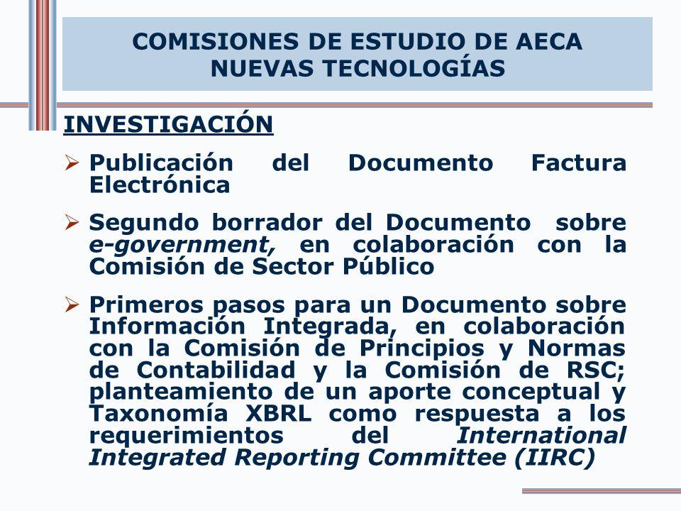 COMISIONES DE ESTUDIO DE AECA NUEVAS TECNOLOGÍAS INVESTIGACIÓN Publicación del Documento Factura Electrónica Segundo borrador del Documento sobre e-go