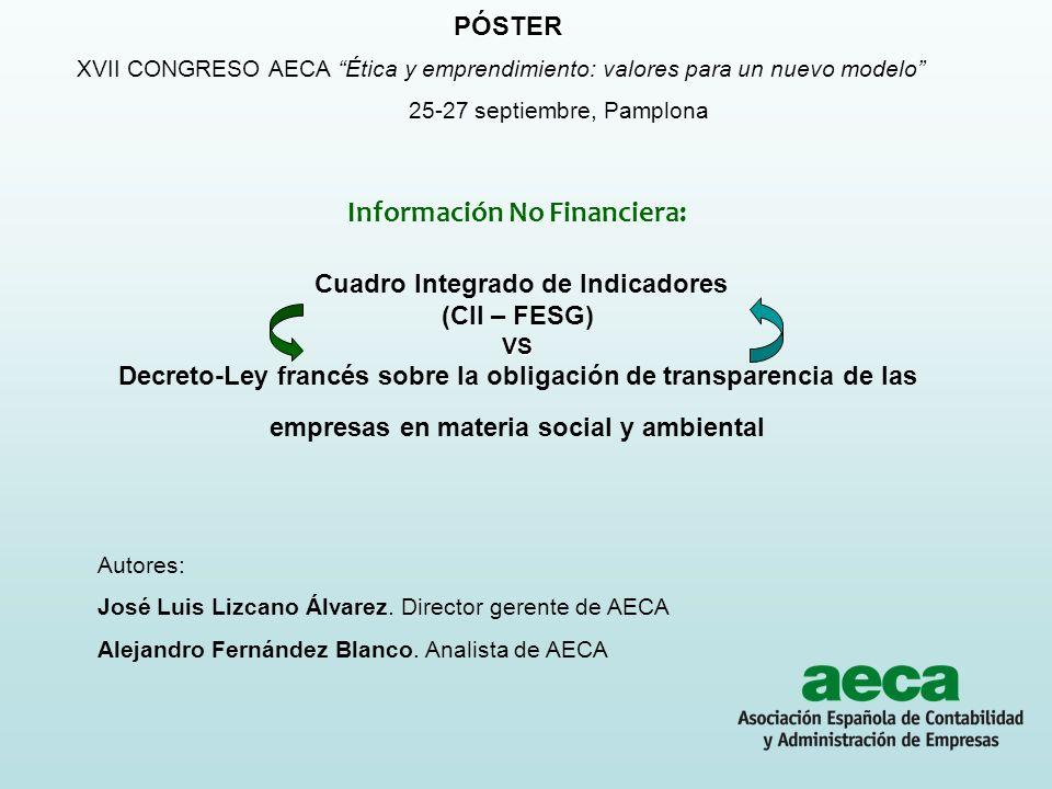 VS Información No Financiera: Cuadro Integrado de Indicadores (CII – FESG) VS Decreto-Ley francés sobre la obligación de transparencia de las empresas