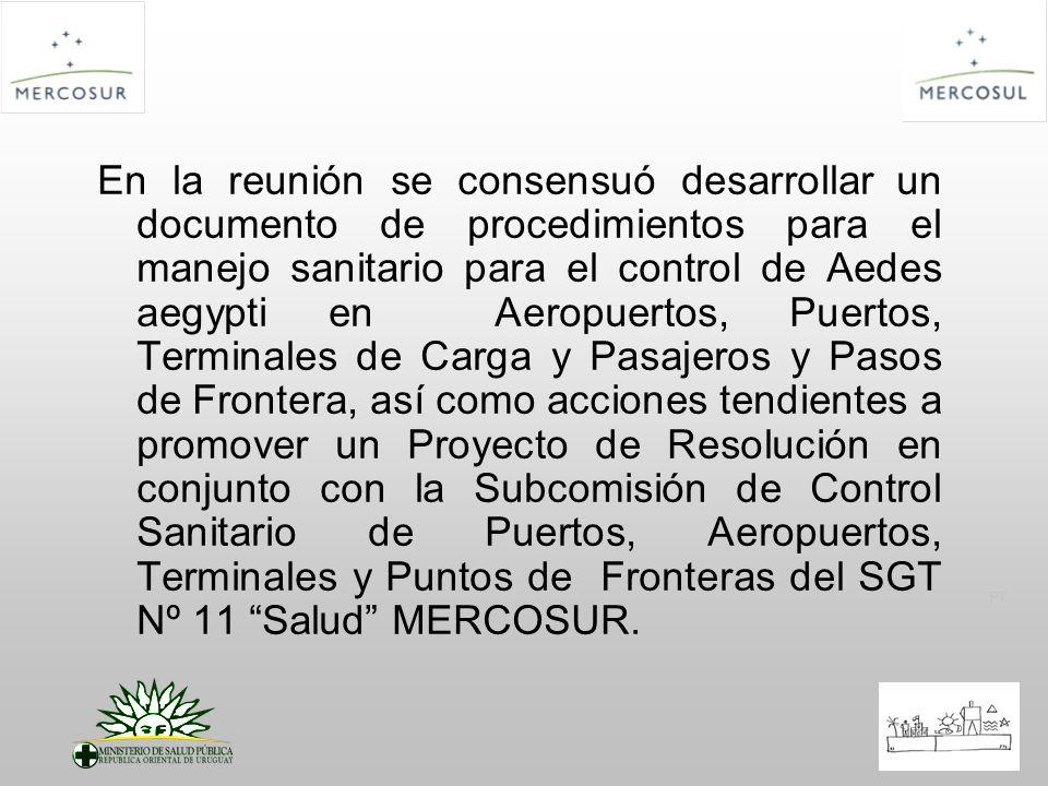 PT En la reunión se consensuó desarrollar un documento de procedimientos para el manejo sanitario para el control de Aedes aegypti en Aeropuertos, Pue