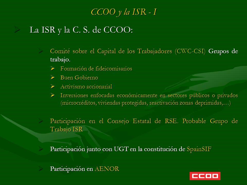 CCOO y la ISR - I La ISR y la C. S. de CCOO: La ISR y la C. S. de CCOO: Comité sobre el Capital de los Trabajadores (CWC-CSI) Grupos de trabajo. Comit