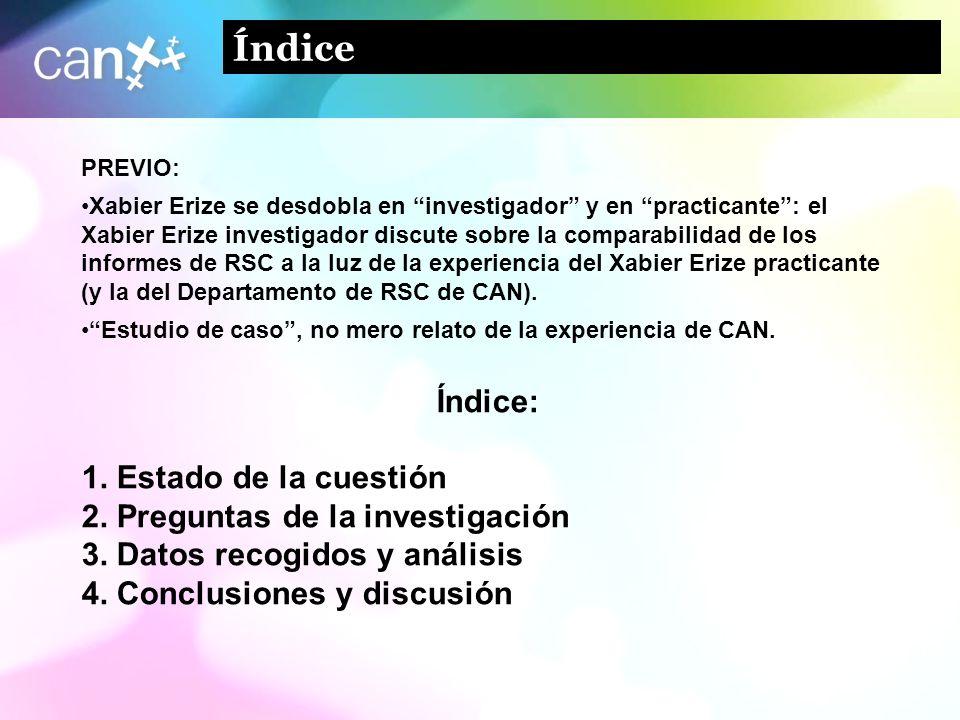 2 Índice PREVIO: Xabier Erize se desdobla en investigador y en practicante: el Xabier Erize investigador discute sobre la comparabilidad de los inform