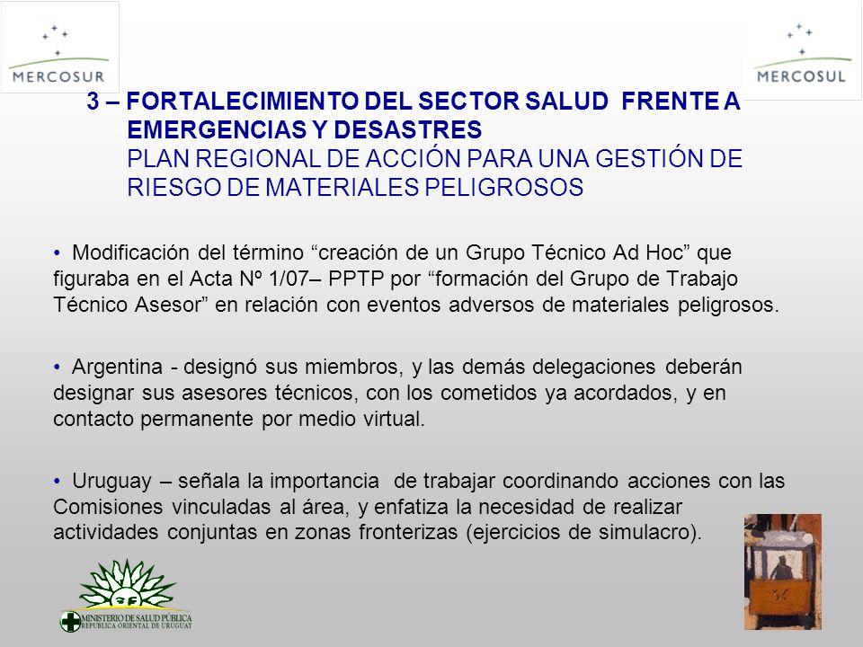3 – FORTALECIMIENTO DEL SECTOR SALUD FRENTE A EMERGENCIAS Y DESASTRES PLAN REGIONAL DE ACCIÓN PARA UNA GESTIÓN DE RIESGO DE MATERIALES PELIGROSOS Modi