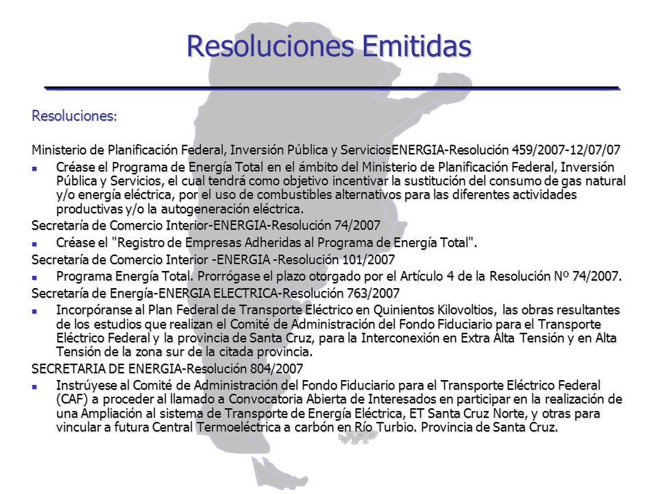 Resoluciones : Ministerio de Planificación Federal, Inversión Pública y ServiciosENERGIA-Resolución 459/2007-12/07/07 Créase el Programa de Energía To