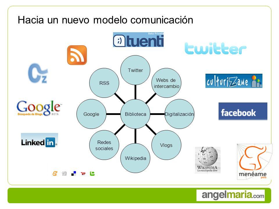 Hacia un nuevo modelo comunicación