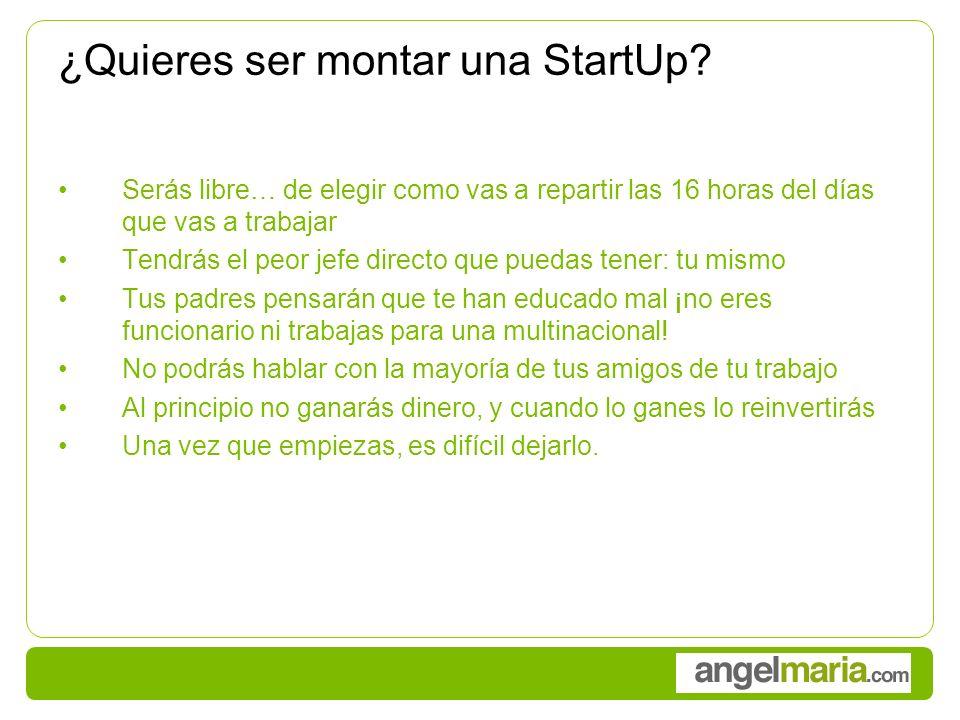 ¿Quieres ser montar una StartUp.