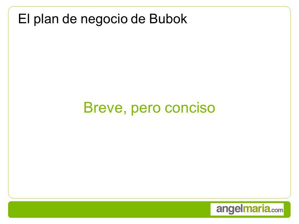 El plan de negocio de Bubok Breve, pero conciso