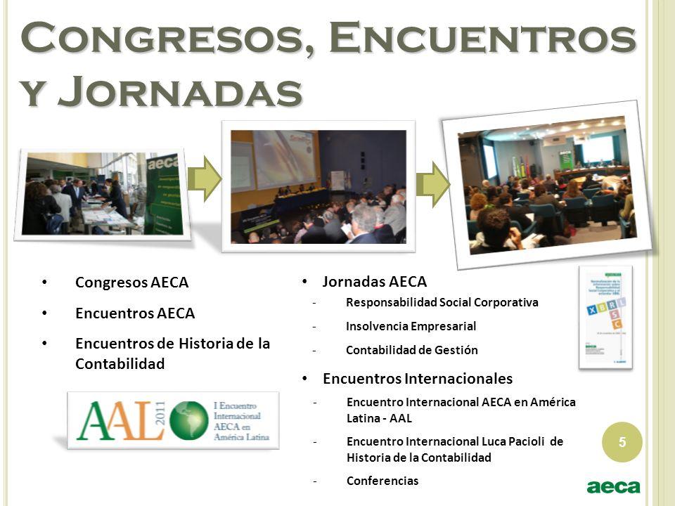 Congresos, Encuentros y Jornadas Congresos AECA Encuentros AECA Encuentros de Historia de la Contabilidad Jornadas AECA -Responsabilidad Social Corpor