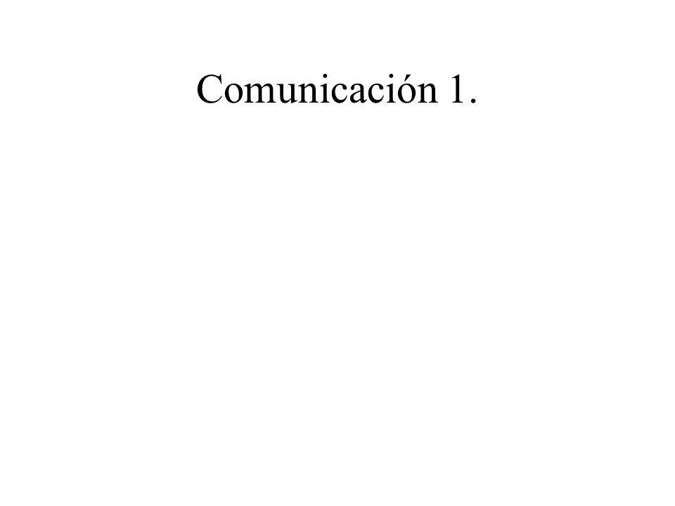 Comunicación 1.