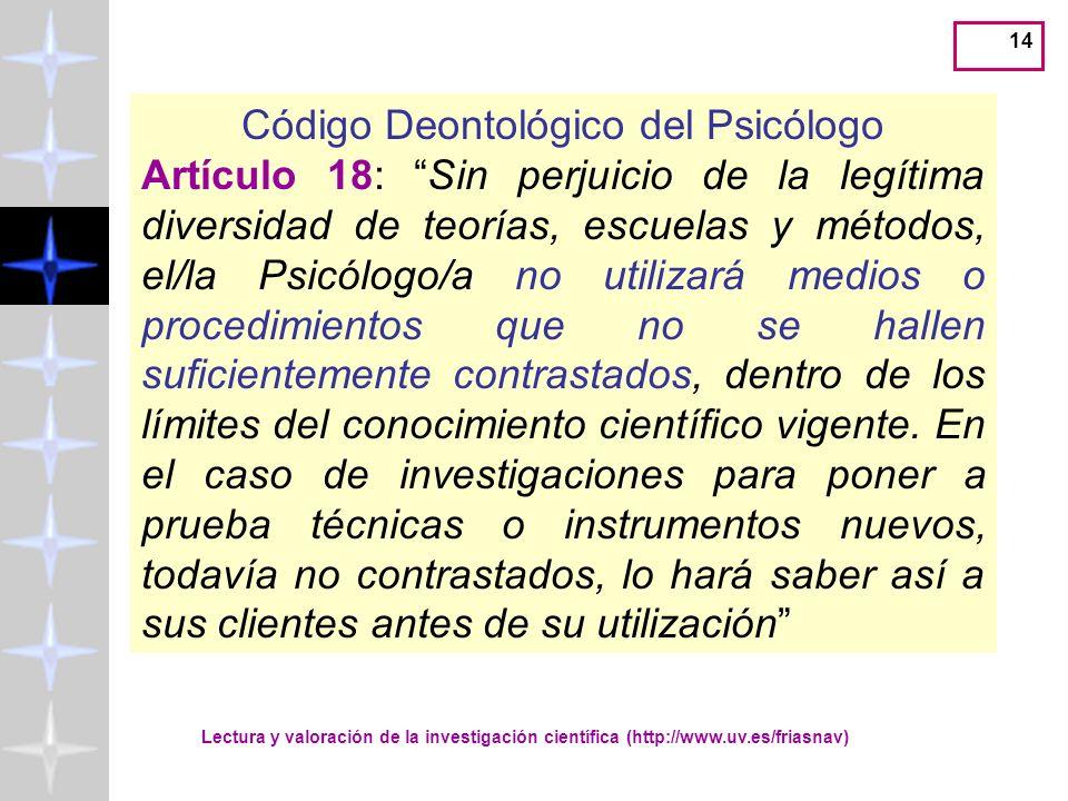 13 Código Deontológico del Psicólogo Artículo 17 La autoridad profesional del Psicólogo/a se fundamenta en su capacitación y cualificación para las ta