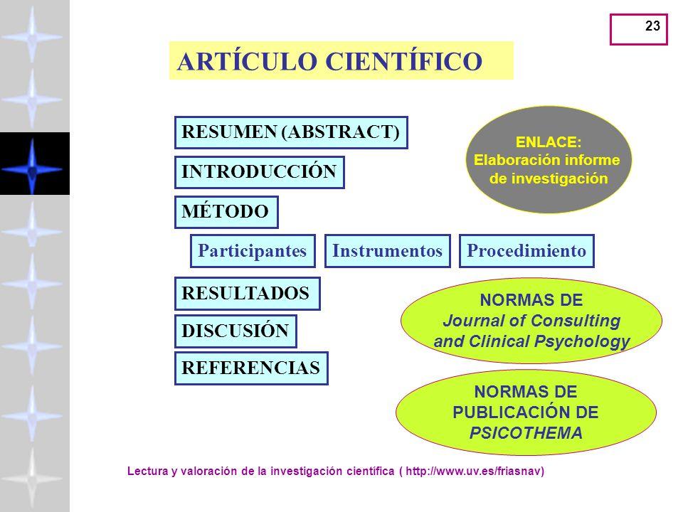 22 Está conectado con: Lectura y valoración de la investigación científica ( http://www.uv.es/friasnav)