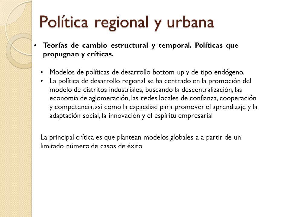 Política regional y urbana Teorías de cambio estructural y temporal.