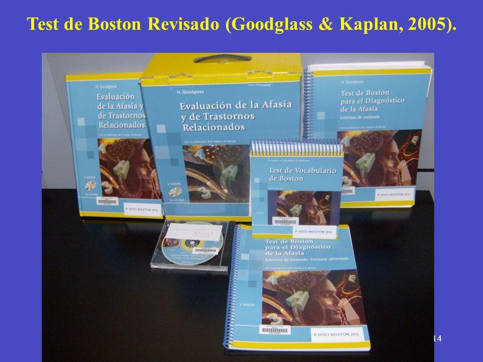 14 Test de Boston Revisado (Goodglass & Kaplan, 2005).