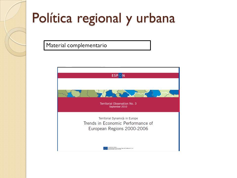 Política regional y urbana Material complementario