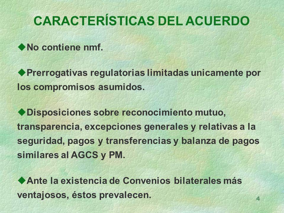 4 CARACTERÍSTICAS DEL ACUERDO uNo contiene nmf.